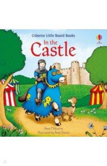 Купить In the Castle, Usborne, Первые книги малыша на английском языке