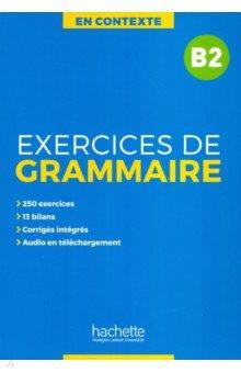 Exercices de grammaire B2 + audio MP3 + corriges