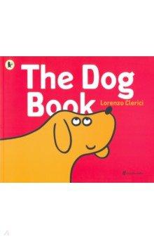 Купить The Dog Book, Walker Books, Первые книги малыша на английском языке