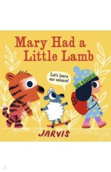 Mary Had a Little Lamb, Walker Books, Первые книги малыша на английском языке  - купить со скидкой
