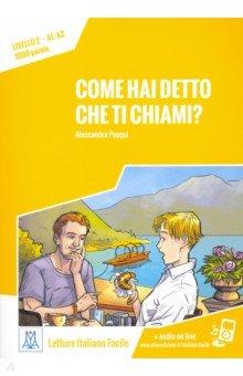 Купить Come hai detto che ti chiami?, Alma, Литература на других языках для детей