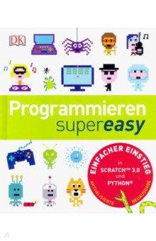 Купить Programmieren supereasy, Dorling Kindersley, Литература на немецком языке для детей