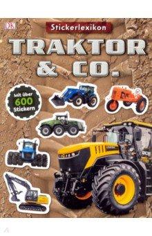 Sticker-Lexikon. Traktor & Co., Dorling Kindersley, Литература на немецком языке для детей  - купить со скидкой