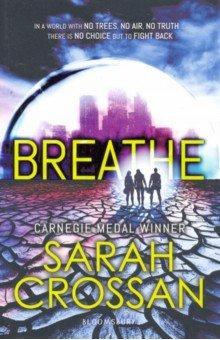 Купить Breathe, Bloomsbury, Художественная литература для детей на англ.яз.