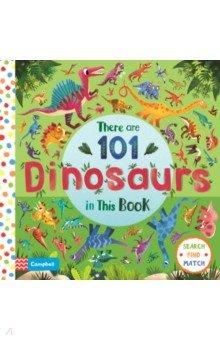 Купить There are 101 Dinosaurs in This Book, Mac Children Books, Первые книги малыша на английском языке