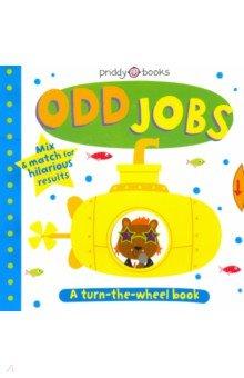 Купить Odd Jobs, Priddy Books, Первые книги малыша на английском языке