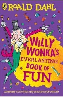 Купить Willy Wonka's Everlasting Book of Fun, Puffin, Художественная литература для детей на англ.яз.