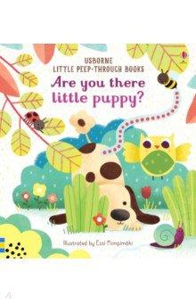 Купить Are You There Little Puppy?, Usborne, Первые книги малыша на английском языке