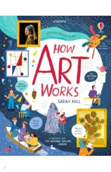 Купить How Art Works, Usborne, Художественная литература для детей на англ.яз.