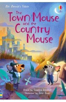 Купить The Town Mouse and the Country Mouse, Usborne, Художественная литература для детей на англ.яз.