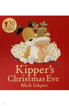 Купить Kipper's Christmas Eve, Hodder, Первые книги малыша на английском языке