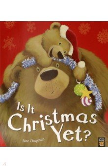 Купить Is It Christmas Yet?, Little Tiger Press, Первые книги малыша на английском языке