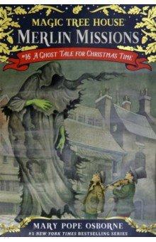 Купить Magic Tree House. A Ghost Tale for Christmas Time, Random House, Художественная литература для детей на англ.яз.
