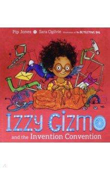 Купить Izzy Gizmo and the Invention Convention, Simon & Schuster UK, Первые книги малыша на английском языке