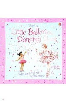 Купить Little Ballerina Dancing Book, Usborne, Первые книги малыша на английском языке