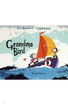 Grandma Bird, Simon & Schuster UK, Художественная литература для детей на англ.яз.  - купить со скидкой
