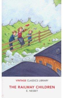 Купить The Railway Children, Random House, Художественная литература для детей на англ.яз.