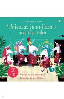 Купить Unicorns in Uniforms and Other Tales (+CD), Usborne, Художественная литература для детей на англ.яз.