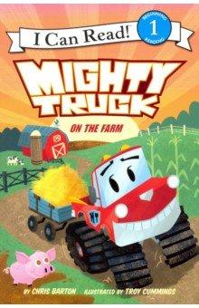Купить Mighty Truck on the Farm (Level 1), Harper Collins USA, Художественная литература для детей на англ.яз.