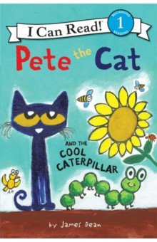 Купить Pete the Cat & the Cool Caterpillar (Level 1), Harper Collins USA, Художественная литература для детей на англ.яз.