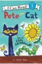 Обложка Pete the Cat & the Cool Caterpillar (Level 1)