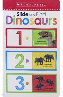 Купить Slide and Find Dinosaurs, Scholastic Inc., Первые книги малыша на английском языке