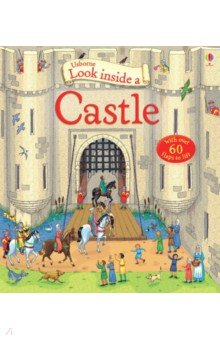 Купить Look Inside a Castle, Usborne, Первые книги малыша на английском языке