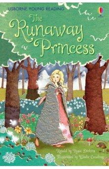 Купить The Runaway Princess, Usborne, Художественная литература для детей на англ.яз.