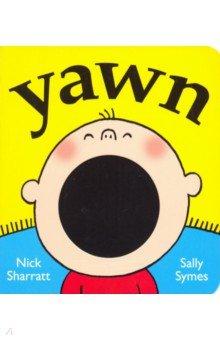 Купить Yawn, Walker Books, Первые книги малыша на английском языке