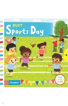 Busy Sports Day, Mac Children Books, Первые книги малыша на английском языке  - купить со скидкой