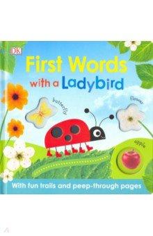 Купить First Words with a Ladybird, Dorling Kindersley, Первые книги малыша на английском языке