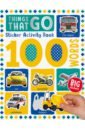 100 Words Things That Go. Sticker Activity Book недорого