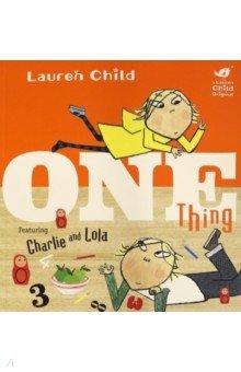 Купить Charlie and Lola. One Thing, Hodder, Первые книги малыша на английском языке