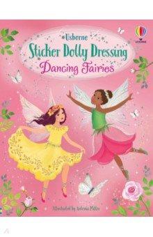 Купить Sticker Dolly Dressing Dancing Fairies, Usborne, Книги для детского досуга на английском языке
