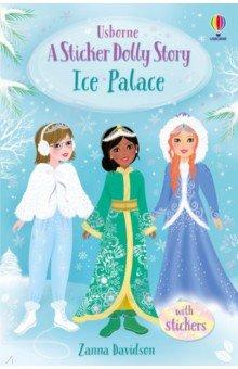 Купить Sticker Dolly Story. Ice Palace, Usborne, Книги для детского досуга на английском языке