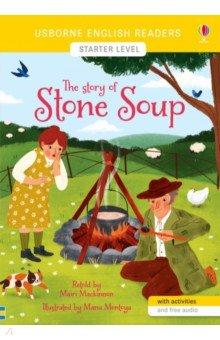 The Story of Stone Soup, Usborne, Художественная литература для детей на англ.яз.  - купить со скидкой
