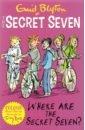 Обложка Secret Seven Colour Short Stories. Where Are the Secret Seven?