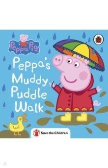 Купить Peppa Pig. Peppa's Muddy Puddle Walk, Ladybird, Первые книги малыша на английском языке