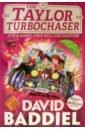 The Taylor Turbochaser, Baddiel David