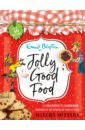 Обложка Jolly Good Food. A children's cookbook inspired by the stories of Enid Blyton