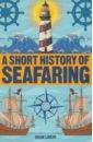 Обложка A Short History of Seafaring