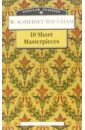 Maugham William Somerset 10 Short Masterpieces