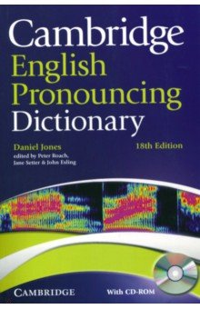 Cambridge English Pronouncing Dictionary (+CD) cambridge learners dictionary english russian paperback with cd rom