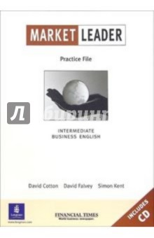 Market Leader. Practice File. Intermediate (+ CD) lebeau ian rees gareth language leader 2nd ed elementary coursebook with myenglishlab
