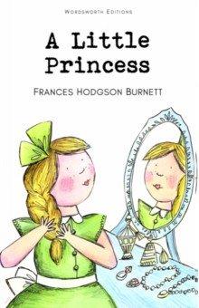 A Little Princess burnett frances hodgson a little princess