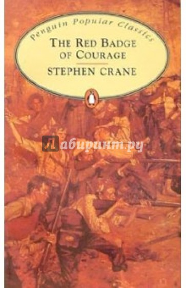the conflict in the red badge of courage by stephen crane In french naturalistic works but stephen crane and frank norris were attentive to such matters in short novels, maggie: a girl of the streets (1893) and the red badge of courage (1895), and in some of his short stories, crane was an impressionist who made his details and his setting.