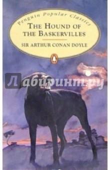 The Hound of the Baskervilles - Arthur Doyle