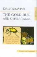 Edgar Poe: The Gold Bug and Other Tales