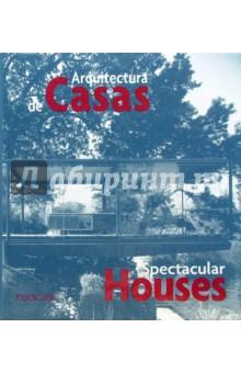 Arquitectura de Casas. Spectacular Houses - Cuito, Asensio