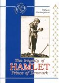 William Shakespeare: The tradegy of Hamlet Prince of Denmark